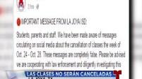 El Distrito Escolar de La Joya desmintió los rumores que presuntamente comenzaron a divulgarse por las redes sociales sobre la cancelación de clases para...